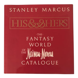 """The Fantasy World of the Neiman Marcus Catalogue"" Book"