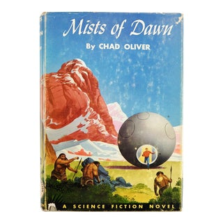 "1952 ""Mists of Dawn"" Chad Oliver 1st Edition Book For Sale"