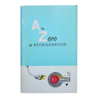 'A to Zero of Refrigeration' Mid Century Refrigeration Book For Sale
