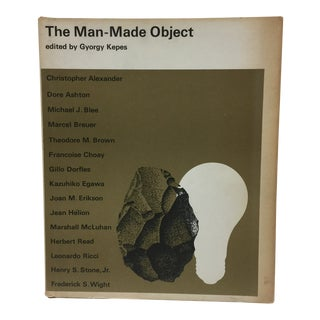 """The Man-Made Object"" Gyorgy Kepes 1966 For Sale"