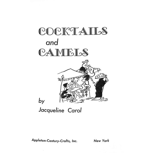 "A book titled ""Cocktails and Camels"". ""Mrs. Carol writes with wit and charm of a girlhood that is now only two decades..."