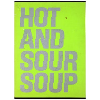 Mid-Century Modern Poetry & Art Book Signed Hot and Sour Soup, 1969 Walasse Ting For Sale