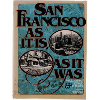 """""""San Francisco as It Is, as It Was"""" Hardcover c. 1979 For Sale"""
