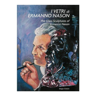 The Glass Sculptures of Ermanno Nason Book For Sale