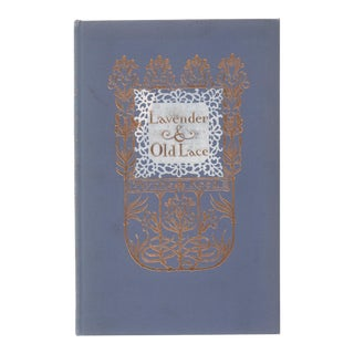 "1904 ""Lavender and Old Lace"" Collectible Book For Sale"