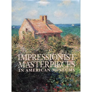 Impressionist Masterpieces in American Museums Hardcover Art Book For Sale