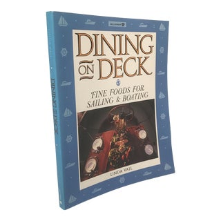 """""""Dining on Deck"""" 1986 First Edition Cookbook For Sale"""