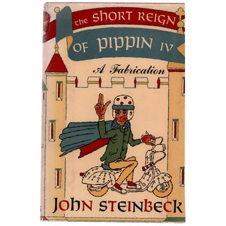 """The Short Reign of Pippin IV"" First Edition by John Steinbeck c. 1957 For Sale"