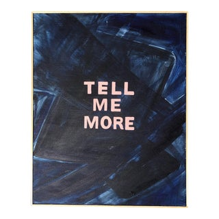 'Tell Me More' Original Painting For Sale