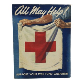 "1950 Vintage ""All May Help - Support Your 1950 Fund Campaign Red Cross Sign For Sale"
