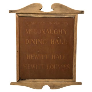 Vintage Wesleyan University McConaughy Dining Hall (MoCon) Wood Sign For Sale