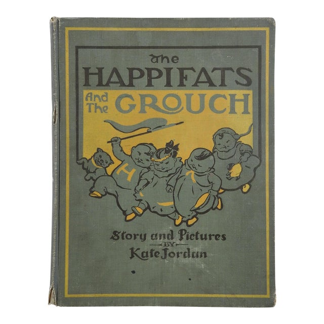 """Happifats & the Grouch"" 1917 Book For Sale"