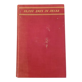 """35000 Days in Texas"" Book by Acheson 1st Edition For Sale"