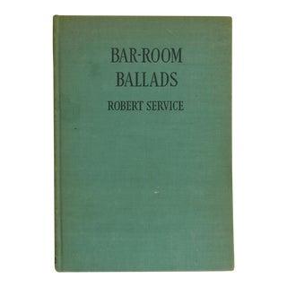Bar-Room Ballads Book by Robert Service