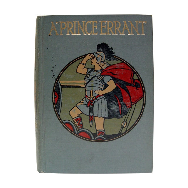 A Prince Errant Book 1908 - Image 1 of 6
