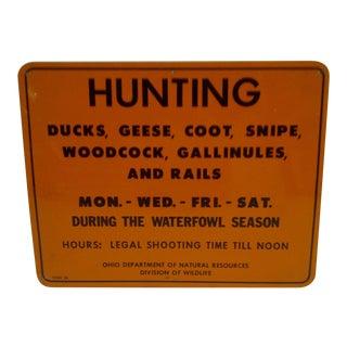 Vintage Metal Hunting Sign