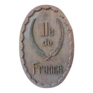 "Carved Wood ""Lle De France"" Sign For Sale"