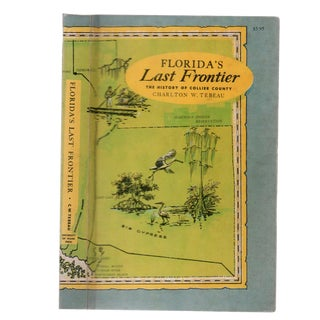 """1966 """"Florida's Last Frontier: The History of Collier County"""" Collectible Book For Sale"""