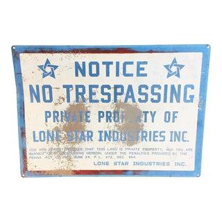 Vintage Industrial Lone Star Inc. No Trespassing Sign
