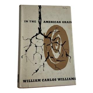 In the American Grain Book by William Carlos Williams For Sale