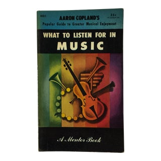 Aaron Copeland What to Listen for in Music, 1953 For Sale