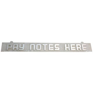 Bank Sign 'Pay Notes Here' For Sale