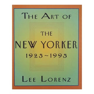 The Art of the New Yorker 1925-1995 by Lee Lorenz For Sale