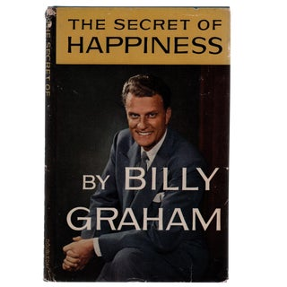 "1955 ""Signed Edition, the Secret of Happiness by Billy Graham"" Collectible Book For Sale"