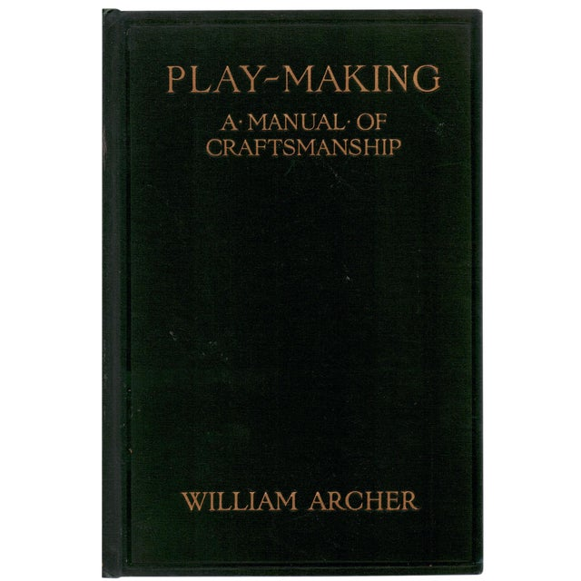 'Play-Making: A Manual of Craftsmanship' Book by William Archer - Image 1 of 3