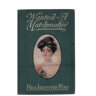 """1900 """"Wanted a Matchmaker"""" Illustrated"""