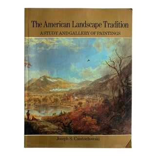 The American Landscape Tradition: A Study and Gallery of Paintings Book For Sale