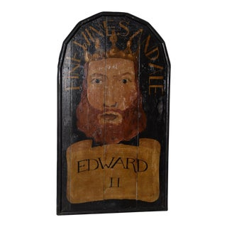 "19th Century ""Edward Ii"" English Pub Sign For Sale"