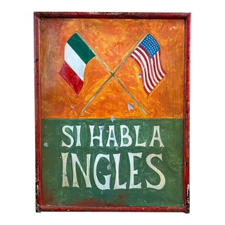 Si Habla Ingles, 1960s Double Sided Cantina Sign From New Mexico For Sale