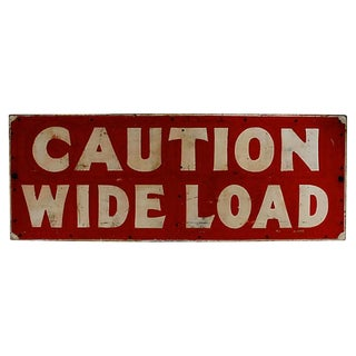 Caution Wide Load Sign For Sale