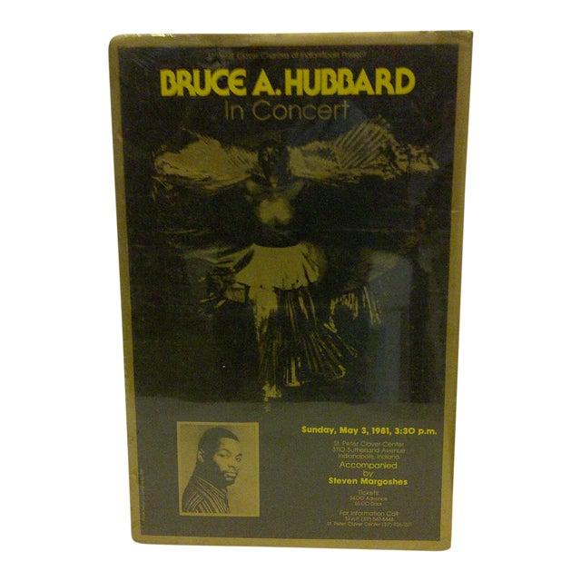 Vintage Bruce A. Hubbard Concert Poster For Sale