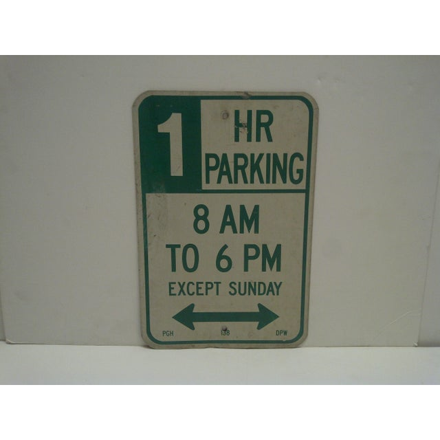 """This is a vintage metal sign -- """"One Hour Parking"""" -- Pittsburgh, Pennsylvania -- Department Of Public Works."""