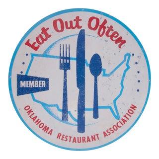 Vintage Eat Out Often/Oklahoma Restaurant Assoc. Sign For Sale