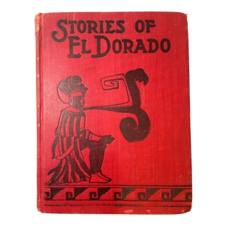 1904 Vintage Illustrated Fictional Book the Stories of El Dorado by Frona Eunice Wait For Sale