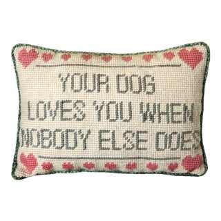 "1980s ""Your Dog Loves You..."" Needlepoint Pillow For Sale"