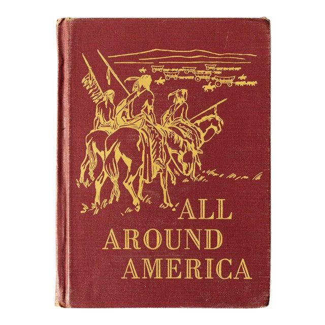 """All Around America"" Vintage Children's Book For Sale"