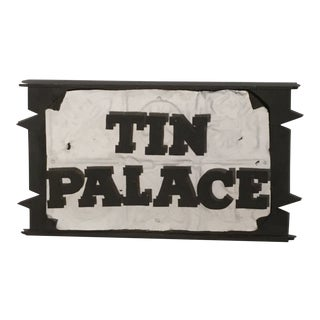 """James Spencer Russell Vintage Wood Sign """"Tin Palace"""" For Sale"""