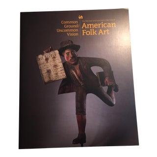 Uncommon Ground American Folk Art 1993