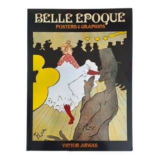 """Belle Epoque Posters & Graphics"" Vintage `1978 1st Edtn Collector's Art Book For Sale"