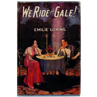 We Ride the Gale by Emilie Loring