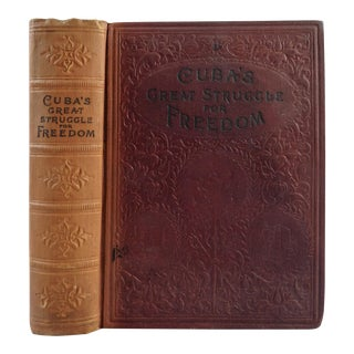 "1898 ""Cuba's Great Struggle for Freedom"" Book For Sale"