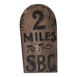 19th Century Original Painted S.B.C. Sign, New England For Sale