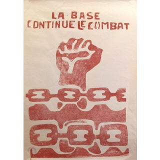 "1968 Original French Riot Poster - Paris Student Riot Poster ""The Base Continues the Battle"" For Sale"
