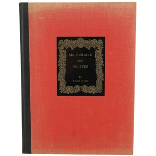 "1930 ""Mr. Currier and Mr. Ives"" 32 Illustrations"