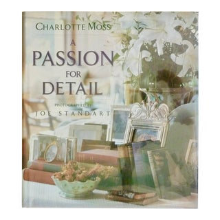 Charlotte Moss: A Passion for Detail, Signed For Sale
