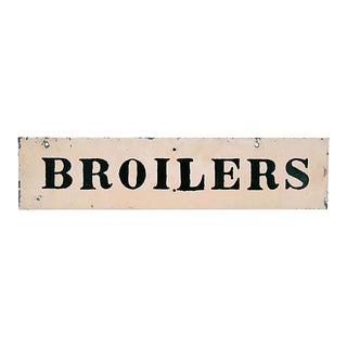 Vintage Broilers Chicken Sign For Sale
